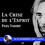 La crise de l'esprit | Paul Valéry