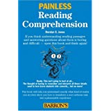 Painless Reading Comprehensionby Darolyn E. Jones