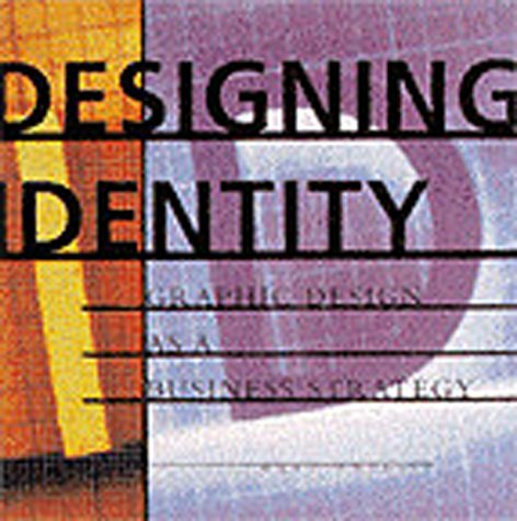 Designing Identity: Graphic Design as a Business Strategy