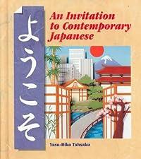 Yookoso! An Invitation to Contemporary Japanese by Yasu-Hiko Tohsaku