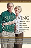 img - for Surviving Prostate Cancer without Surgery: The New Gold Standard Treatment That Can Save Your Life and Lifestyle book / textbook / text book
