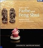 Farbe und Feng Shui - Gudrun Mende