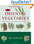 Oriental Vegetables: The Complete Gui...