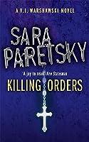 Killing Orders: V.I. Warshawski 3