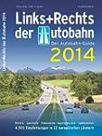Links+Rechts der Autobahn 2014: Der A...