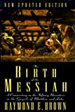 The Birth of the Messiah (Anchor Bible Reference Library) (0385472021) by Brown, Raymond E.