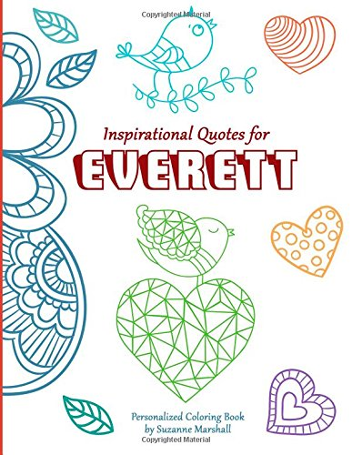 Inspirational Quotes for Everett: Personalized Coloring Book with Inspirational Quotes for Kids (Personalized Books)