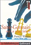 SAINT-GERMAIN OU LA N�GOCIATION