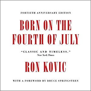 Born on the Fourth of July Audiobook
