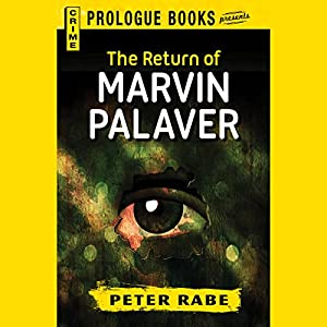 The Return of Marvin Palaver Audiobook