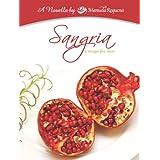 Sangria: A Recipe For Love ~ Manuela Requena