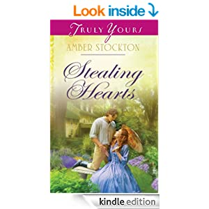 Stealing Hearts (Truly Yours Digital Editions Book 1019)