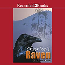 Charlie's Raven (       UNABRIDGED) by Jean Craighead George Narrated by Ramon De Ocampo