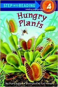 Amazon Com Hungry Plants Step Into Reading