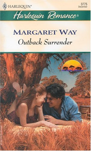 Image for Outback Surrender   Koomera Crossing (Harlequin Romance)