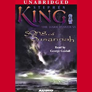 Song of Susannah: The Dark Tower VI | [Stephen King]