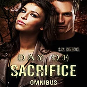 Day of Sacrifice Omnibus | [S. W. Benefiel]