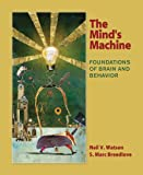 img - for The Mind's Machine: Foundations of Brain and Behavior book / textbook / text book
