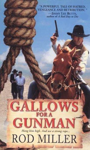 Gallows For A Gunman (Pinnacle Western), ROD MILLER
