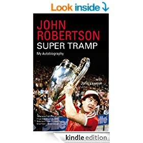John Robertson: Super Tramp: My Autobiography