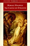 The Castle of Otranto: A Gothic Story (0192834401) by Walpole, Horace
