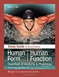 img - for Study Guide to Accompany Human Form Human Function: Essentials of Anatomy & Physiology book / textbook / text book
