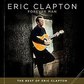Forever Man: Eric Clapton: Téléchargements MP3