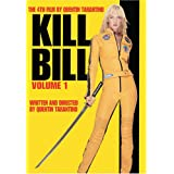Kill Bill: Volume One ~ Uma Thurman