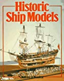 img - for Historic Ship Models book / textbook / text book