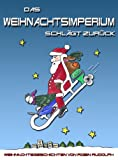 img - for Das Weihnachtsimperium schl gt zur ck! (German Edition) book / textbook / text book