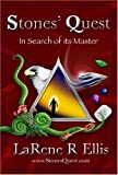 Stones' Quest: In Search of Its Master - Book one