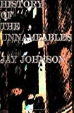 History Of The Unnameables (143825332X) by Johnson, Jay