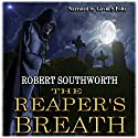 The Reaper's Breath: The Ripper Legacies, Book 1 Audiobook by Robert Southworth Narrated by Gavin Foltz