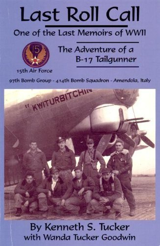 Image of Last Roll Call (One of the last Memoirs of WWII. The adventure of a B-17 Tailgunner, volume 1)
