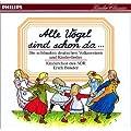 Alle V�gel sind schon da... - Die sch�nsten deutschen Volksweisen und Kinderlieder
