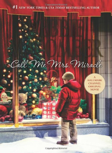 Image of Call Me Mrs. Miracle (Mrs. Miracle, Bk 2)