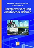 img - for Energieversorgung elektrischer Bahnen (German Edition) book / textbook / text book