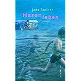 """Hasenlebenvon """"Jens Steiner"""""""