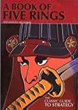 A BOOK OF FIVE RINGS and THE UNFETTERED MIND: The Classic Guide to Strategy (1864763183) by Musashi, Miyamoto