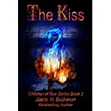 The Kiss (The Children of Nox Book 2) ~ Joann H Buchanan