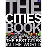 The Cities Book (Lonely Planet Pictorial)by Lonely Planet