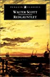 Redgauntlet (Penguin Classics) (0140436553) by Scott, Walter