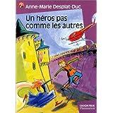 Un h�ros pas comme les autrespar Anne-Marie Desplat-Duc