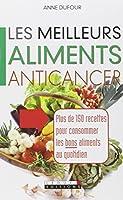 Les meilleurs aliments anticancer