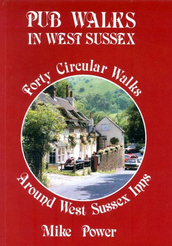 Pub Walks in West Sussex, Mike Power