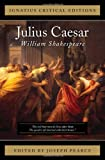 William Shakespeare Julius Caesar (Ignatius Critical Editions)