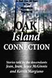 img - for Oak Island Connection: Go Back Over 200 Years To The Mysterious Beginning book / textbook / text book