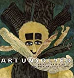 Art Unsolved: The Musgrave Kinley Outsider Art Collection (0853317720) by Thompson, Jon