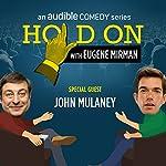 Ep. 13: John Mulaney's Summer of Classic Rock   Eugene Mirman,John Mulaney