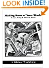 Making Sense of Your World : A Biblical Worldview